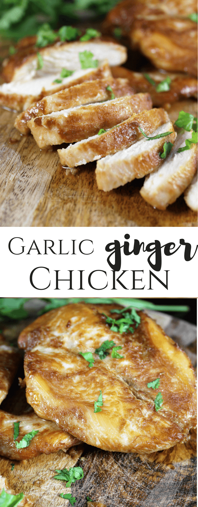 Garlic Ginger Chicken